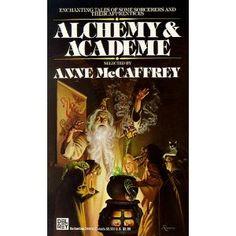 Alchemy & Academe edited by Anne McCaffrey  collection of short stories
