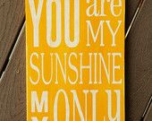You Are My Sunshine Sign - Distressed - Typography Art Sign - Pick Own Colors
