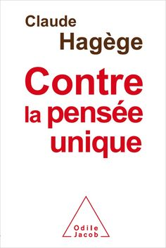 Claude Hagège ♥♥♥