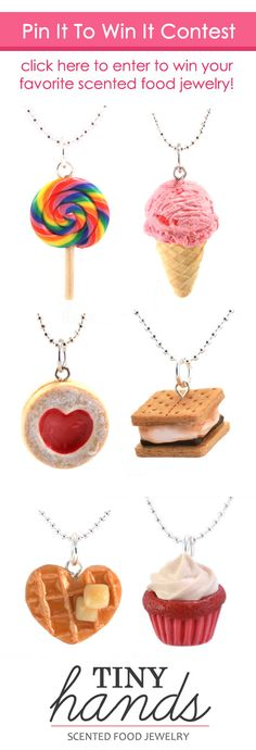 Tiny Hands Pin It To Win It Contest. Click here to enter to win your favorite scented food jewelry!