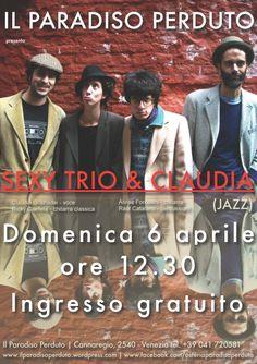 Sexy trio & Claudia - 6 aprile 2014