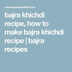 Bajra Khichdi Recipe with stepwise pics. Bajra Khichdi is a warming and nutritious khichdi made with pearl millet, mung lentils, spices, herbs. Spices And Herbs, Clarified Butter, Rice Recipes, Lentils, Grains, Meals, Cooking, How To Make, Kochen