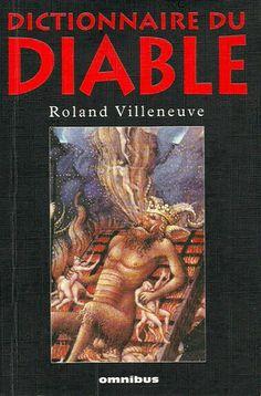 VILLENEUVE, ROLAND. Dictionnaire du Diable