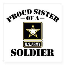 """Proud U.S. Army Sister Square Sticker 3"""" x 3"""" for"""