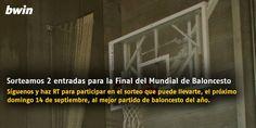 bwin sorteo entradas final mundial baloncesto 2014