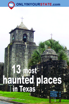 These 13 Haunted Places In Texas Will Send Chills Down Your Spine Travel Texas Roadtrip, Texas Travel, Travel Usa, The Alamo, Most Haunted Places, Spooky Places, Paris Texas, Texas Hill Country, Places Open