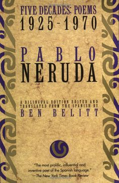 Pablo Neruda... great book