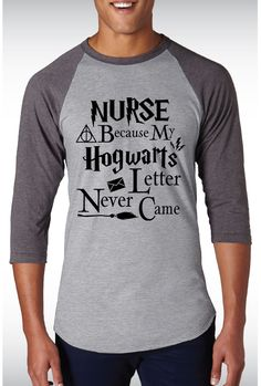 Custom Vinyl T-Shirts printed in the US with high quality craftmanship. At JC's Studio, you will be able to find custom T-Shirts at a very affordable price. Nurse Office Decor, Harry Potter Scrapbook, Hogwarts Letter, Nurse Stuff, Life Plan, Nurse Life, Nurse Humor, Custom Clothes, Shirt Ideas