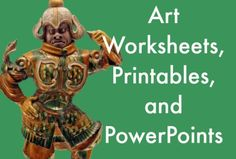 The Art Curator for Kids - Art Worksheets, Printables, and PowerPoints - Art Appreciation for Kids - Art Downloads - 300