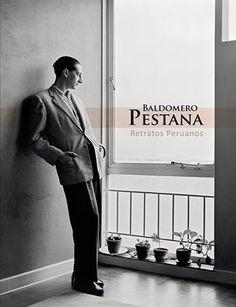 Título: Baldomero Pestana: retratos Peruanos. Editorial: Fundación BBVA Continental. Año: 2015. Medidas: 48 x 31 cm. Páginas: 136. Precio: 95.00 soles. Más información: http://www.librosperuanos.com/libros/detalle/17241/Baldomero-Pestana.-Retratos-Peruanos