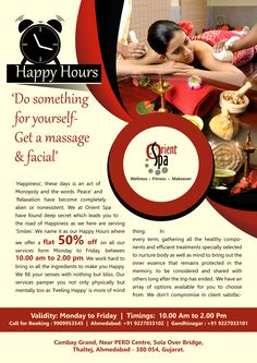 Do Something for Yourself Get a massage & Facial... ‪#‎HappyHours‬ ‪#‎Orientspa‬ ‪#‎Ahmedabad‬ ‪#‎Gandhinagar‬ Monday to Friday, Between 10:00AM to 2:00PM.. For Book your appointment to call 9909953545