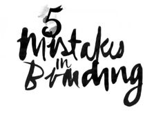 5 Mistakes New Business Owners Make With Their Branding
