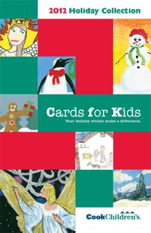 Cards for Kids.  Cook Children's Health Care System in Forth Worth, Texas.  Click here for card selection: http://www.cookchildrens.org/SiteCollectionDocuments/giving/CardsforKids_Catalog2012.pdf