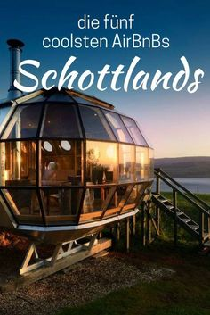 Das sind die fünf schönsten Unterkünfte in Schottland! Airship, luxury doghouse or even a whole cottage: Scotland has a huge choice of accommodation. In this article I show you the most beautiful five lodgings Scotland for your Scotland road trip. Scotland Road Trip, Scotland Travel, Luxury Travel, Travel Usa, Travel Tips, Vacation Ideas, Voyage Quotes, Places To Travel, Places To Go