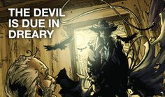 The Devil Is Due In Dreary #TheDevilIsDueInDreary #comics