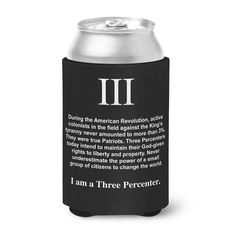 """This Neoprene™ rubber 12oz beverage insulator features our """"I am a Three Percenter"""" design on one side and our """"Great Seal of the Three Percent"""" design on the opposite side. Product Details: 1/8"""" Thic"""