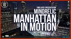Mindrelic - Manhattan in Motion - Timelapse Travel Video http://www.iphotocourse.com/mindrelic-manhattan-in-motion-travel-video/