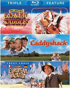 Blazing Saddles Caddyshack National Lampoons European Vacation