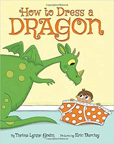 Buy How to Dress a Dragon by Thelma Lynne Godin at Mighty Ape NZ. In this charming, second-person narrative, our little boy hero imparts his infinite knowledge of how to dress a dragon, a task that isn't quite as eas. Second Person Narrative, Personal Narrative Writing, Informational Writing, Personal Narratives, Kindergarten Writing, Kids Writing, Best Children Books, Childrens Books, New Children's Books