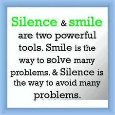 Silence & Smile are two powerful tools. Smile is the way to solve many problems & Silence is the way to avoid many problems. | Share Inspire Quotes - Inspiring Quotes | Love Quotes | Funny Quotes | Quotes about Life