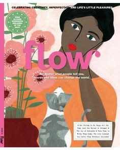 Flow Magazine Issue 30 is now available in the Flow webshop. The issue includes a workbook and is all about mindfulness and creativity. Magazine Shop, Flow Magazine, Magazine Covers, Magazine Art, Magazine Illustration, Love Illustration, Trying To Be Happy, Magazin Design, Positive Psychology