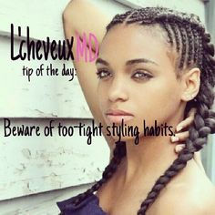 Braids and twist can be ideal as length retention styles, but they defeat their purpose if they're done with excess tension. ~ L'cheveuxMD (photo credit: www.cocoandcreme.com)