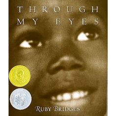 Through My Eyes by Ruby Bridges Nonfiction Novel Study Book Club Books, Good Books, Children's Books, Schools In Usa, Mighty Girl Books, Reading Tracker, 5th Grade Reading, Award Winning Books, Books For Teens