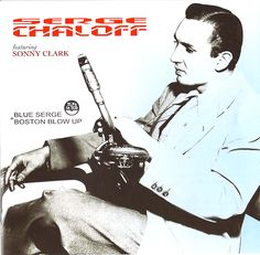 SERGE CHALOFF. Blue serge + Boston blow up