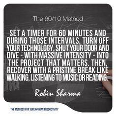 The 60/10 Method. @robinsharma #productivity