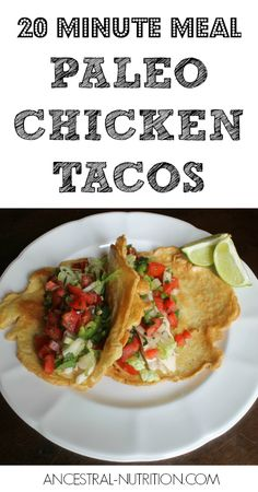 Paleo Chicken Tacos - takes just 20 minutes to make this easy dinner!