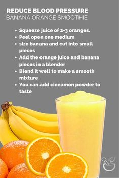 Eat a banana or drink banana orange smoothie daily to lower your blood pressure