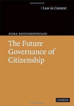 The Future Governance of Citizenship | Bookz Ebookz
