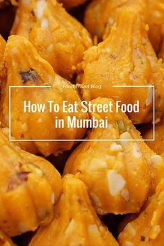 How to find great street food in Mumbai, on a Mumbai street food tour.