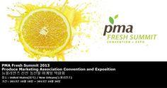 PMA Fresh Summit 2013 Produce Marketing Association Convention and Exposition 뉴올리언즈 신선 농산물 마케팅 박람회