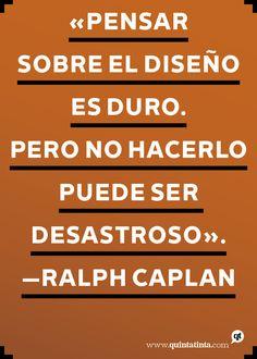 La frase del lunes, por Ralph Caplan