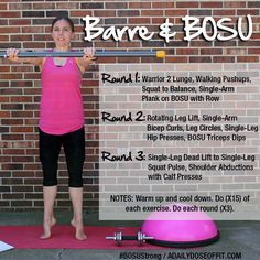 Barre and BOSU Workout / A Daily Dose of Fit