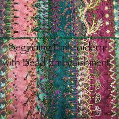 BEBE, beginning embroidery with bead embellishments. This is a beginning class on traditional embroidery stitches with beaded extras.