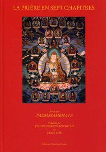 La Prière en Sept Chapitres, de Padmasambhava