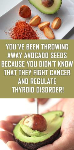 You've Been Throwing Away Avocado Seeds