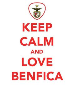 KEEP CALM AND LOVE BENFICA Keep Calm And Love, Portuguese, Funny, Quotes, Portugal, Sports, Love, Quotations, Sport