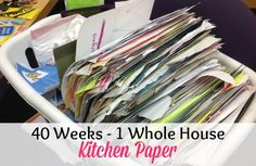 40 Weeks 1 Whole House - Week 01: Kitchen Paper!  You CAN get your WHOLE house organized in one school year!