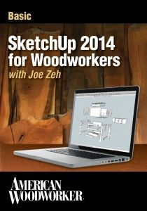 SketchUp for Woodworkers.