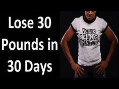 FUCK Being FAT. DO THIS & Lose 30 Pounds in 30 Days - YouTube