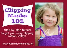 Start using and creating templates and collages by learning the basics of clipping masks in PSE and PS. @Amanda Snelson Snelson Snelson Padgett