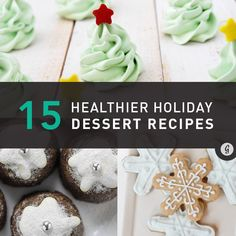 15 Healthier Holiday Dessert Recipes #recipes #dessert #holidays