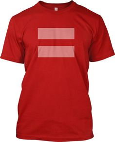 You can Wear Red For Marriage Equality! http://teespring.com/equality NEED THIS