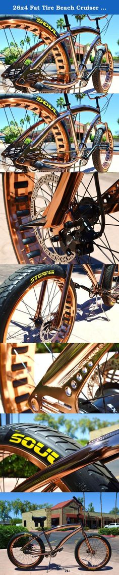 26x4 Fat Tire Beach Cruiser Bike - SOUL STOMPER - Copper color 3 speed - NEW!!. RADICAL FAT TIRE SOUL BEACH BEACH CRUISER No other brands can come close to our design and premium components We're the best in the business for a reason. T H E S O U L S T O M P E R ONE OF KIND COPPER COLOR FRAME - FORK - HANDLEBARS - RIMS BLACK 4130 CHROMOLY BMX CRANKS - REAR HYDRAULIC DISC BRAKES THE SOUL STOMPER IS A PERFORMANCE FAT TIRE BEACH CRUISER. HI END COMPONENTS AND STYLING THAT CAN NOT BE MATCHED…