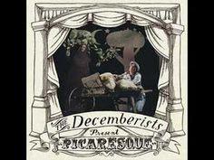 The Decemberists - We both go down together (+lista de reproducción) picaresque