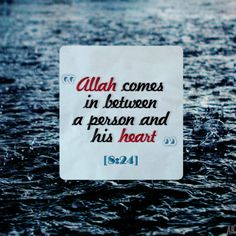 O you who have believed, respond to Allah and to the Messenger when he calls you to that which gives you life. And know that Allah intervenes between a man and his heart and that to Him you will be gathered.