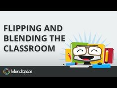 Flipping the Classroom using Blendspace on YouTube with Joe Du Fore and Amy Lin